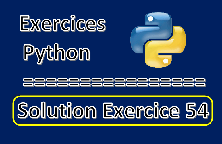 Solution exercice 54 comment concatenation des dictionnaires en python via la methode update