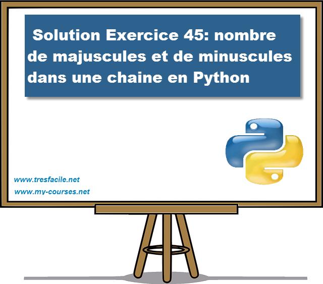solution-exercice-45-nombre-de-majuscules-et-de-minuscules-dans-une-chaine-en-python